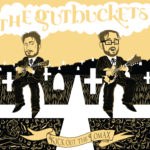 The Gutbuckets / Kick Out The Lomax / (Self/2014)